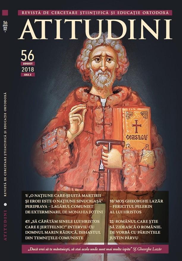 Revista Ortodoxă ATITUDINI Nr. 56 dedicată Cuv. Gheorghe Lazăr, Pelerinul
