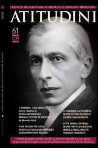 Revista Ortodoxă ATITUDINI Nr. 61, număr dedicat Prof. Dr. Nicolae Paulescu