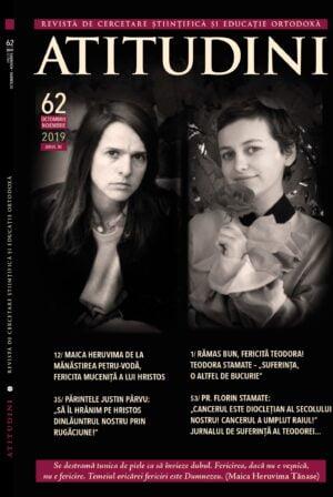 Revista Ortodoxă ATITUDINI Nr. 62